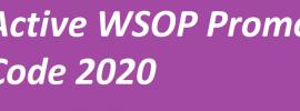 Active WSOP Promo Code 2020